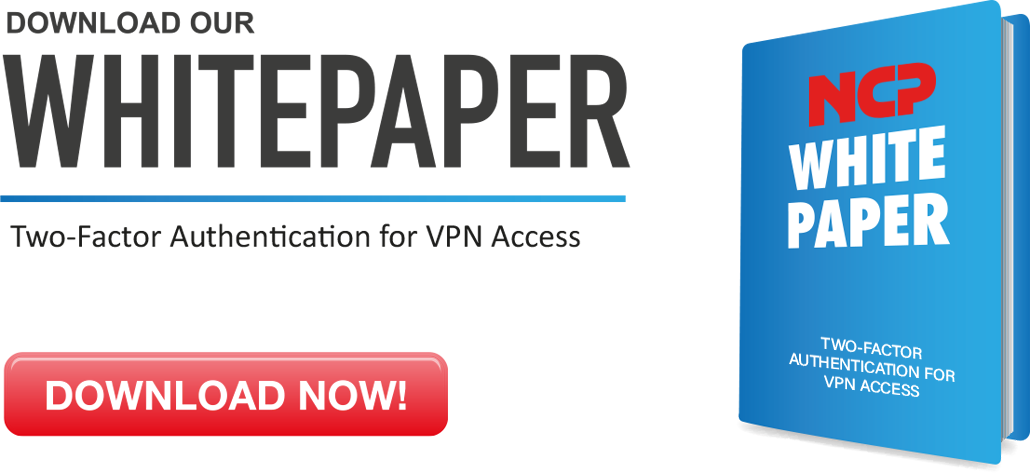 "White Paper ""Two-Factor Authentication for Protecting VPN Access"""